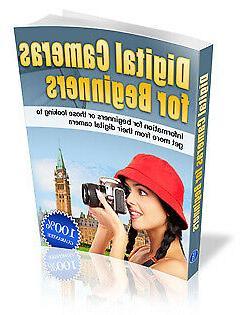 Digital Cameras For Beginners - A Digital Book